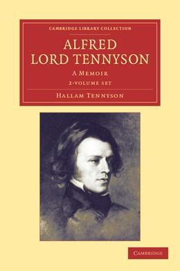 Abbildung von Tennyson   Alfred, Lord Tennyson 2 Volume Set   2012   A Memoir
