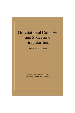Abbildung von Joshi | Gravitational Collapse and Spacetime Singularities | 2012