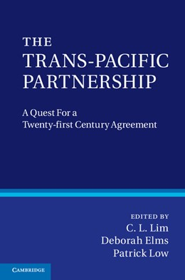 Abbildung von Lim / Elms / Low | The Trans-Pacific Partnership | 2012 | A Quest for a Twenty-first Cen...