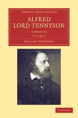 Abbildung von Tennyson | Alfred, Lord Tennyson | 2012 | A Memoir