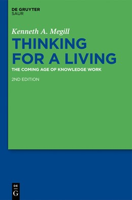 Abbildung von Megill | Thinking for a Living | 2nd ed. | 2012 | The Coming Age of Knowledge Wo...