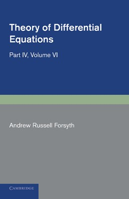 Abbildung von Forsyth | Theory of Differential Equations | 2012 | Partial Differential Equations