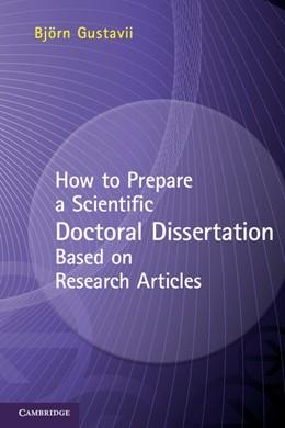 Abbildung von Gustavii | How to Prepare a Scientific Doctoral Dissertation Based on Research Articles | 2012