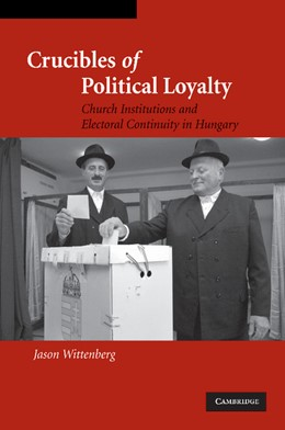 Abbildung von Wittenberg | Crucibles of Political Loyalty | 2012