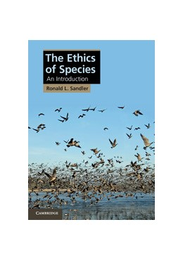 Abbildung von Sandler | The Ethics of Species | 2012 | An Introduction