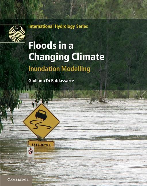 Abbildung von Di Baldassarre | Floods in a Changing Climate: Inundation Modelling | 2012