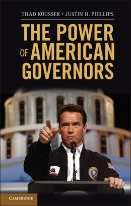 Abbildung von Kousser / Phillips | The Power of American Governors | 2012 | Winning on Budgets and Losing ...