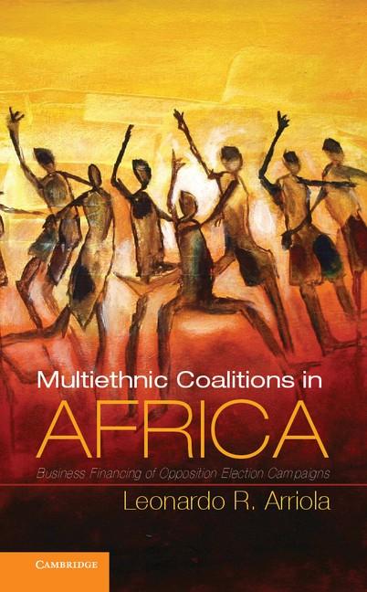 Abbildung von Arriola | Multi-Ethnic Coalitions in Africa | 2012