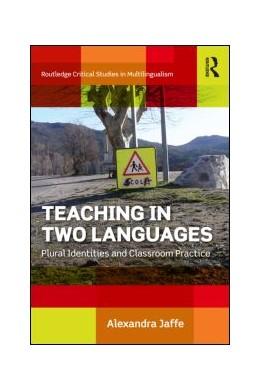 Abbildung von Jaffe | Teaching in Two Languages | 1. Auflage | 2021 | beck-shop.de