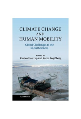 Abbildung von Hastrup / Fog Olwig | Climate Change and Human Mobility | 2012 | Challenges to the Social Scien...
