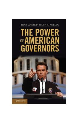 Abbildung von Kousser / Phillips | The Power of American Governors | 2012