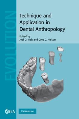 Abbildung von Irish / Nelson | Technique and Application in Dental Anthropology | 2012 | 53