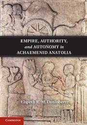 Abbildung von Dusinberre   Empire, Authority, and Autonomy in Achaemenid Anatolia   2013