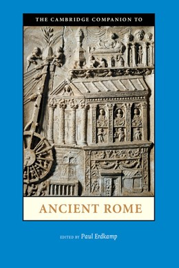 Abbildung von Erdkamp | The Cambridge Companion to Ancient Rome | 2013