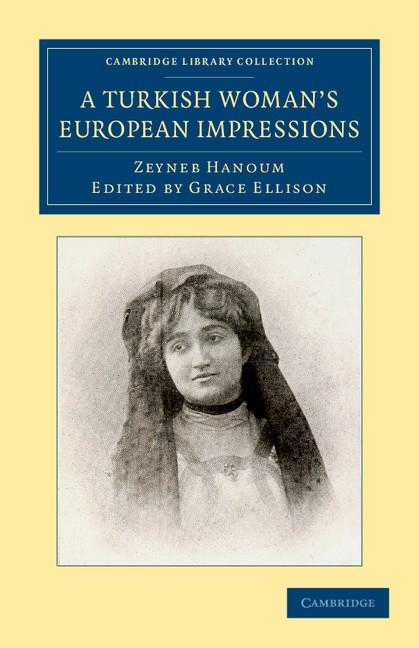 Abbildung von Hanoum / Ellison   A Turkish Woman's European Impressions   2012