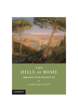 Abbildung von Vout | The Hills of Rome | 2012 | Signature of an Eternal City