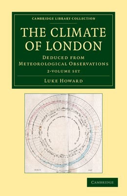 Abbildung von Howard | The Climate of London 2 Volume Set | 2012 | Deduced from Meteorological Ob...
