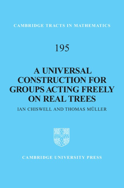 Abbildung von Müller | A Universal Construction for Groups Acting Freely on Real Trees | 2012
