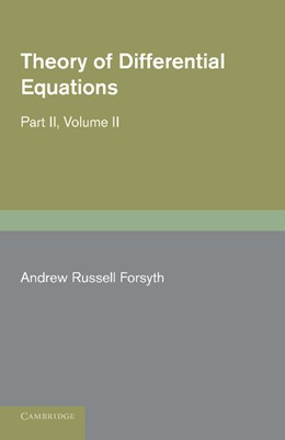 Abbildung von Forsyth | Theory of Differential Equations | 2012 | Ordinary Equations, not Linear