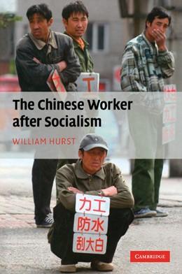 Abbildung von Hurst   The Chinese Worker after Socialism   2012