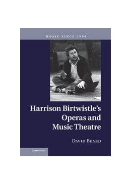 Abbildung von Beard | Harrison Birtwistle's Operas and Music Theatre | 1. Auflage | 2012 | beck-shop.de