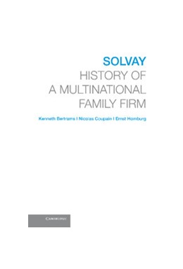 Abbildung von Bertrams / Coupain / Homburg | Solvay | 2013 | History of a Multinational Fam...
