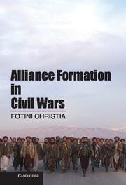 Abbildung von Christia | Alliance Formation in Civil Wars | 2012