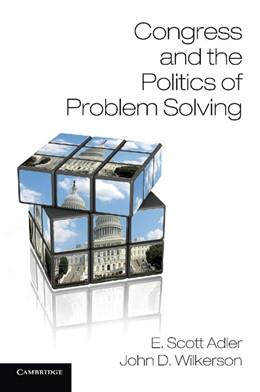 Abbildung von Adler / Wilkerson | Congress and the Politics of Problem Solving | 2013