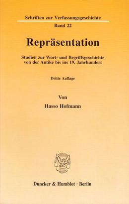 Abbildung von Hofmann | Repräsentation. | 4. Aufl. mit einer neuen Einleitung. | 2003 | Studien zur Wort- und Begriffs... | 22
