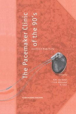 Abbildung von van Hemel / Wittkampf / Ector | The Pacemaker Clinic of the 90's | 1995 | Essentials in Brady-Pacing | 175