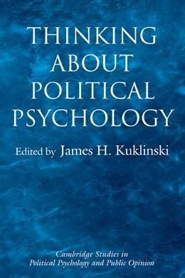 Abbildung von Kuklinski | Thinking about Political Psychology | 2002