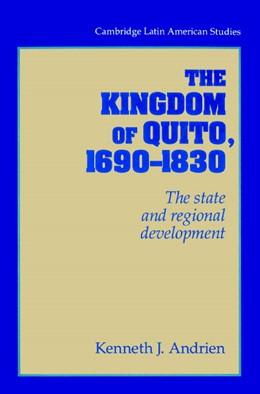 Abbildung von Andrien | The Kingdom of Quito, 1690-1830 | 2002
