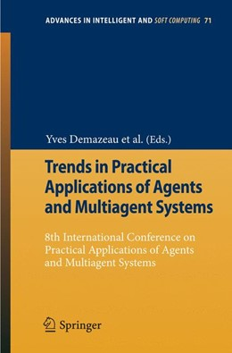 Abbildung von Pawlewski / Julián | Trends in Practical Applications of Agents and Multiagent Systems | 1. Auflage | 2010 | 71 | beck-shop.de
