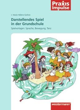 Abbildung von Darstellendes Spiel in der GS | 2008 | Grundschule