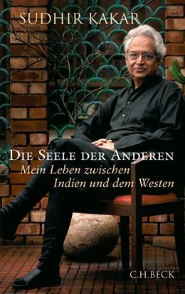 Abbildung von Kakar, Sudhir | Die Seele der Anderen | 1. Auflage | 2012 | beck-shop.de