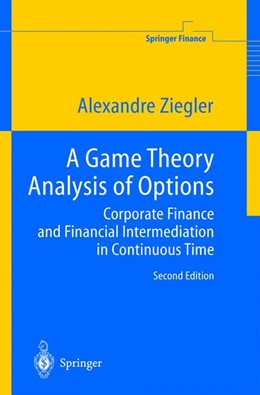 Abbildung von Ziegler | A Game Theory Analysis of Options | 2nd ed. | 2004 | Corporate Finance and Financia...