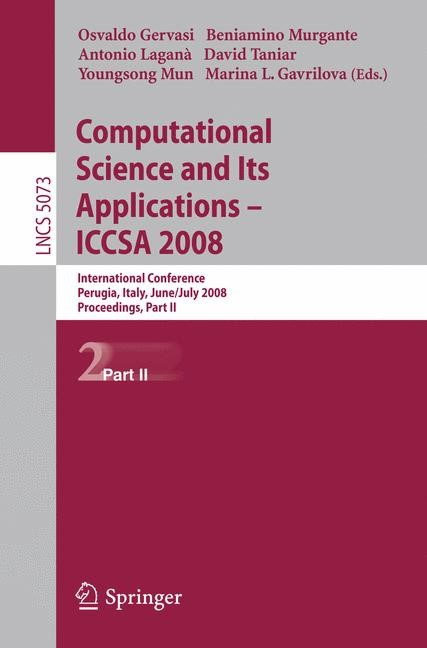 Abbildung von Gervasi / Murgante / Laganà / Taniar / Mun | Computational Science and Its Applications - ICCSA 2008 | 2008