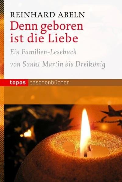 Denn geboren ist die Liebe | Abeln, 2008 | Buch (Cover)
