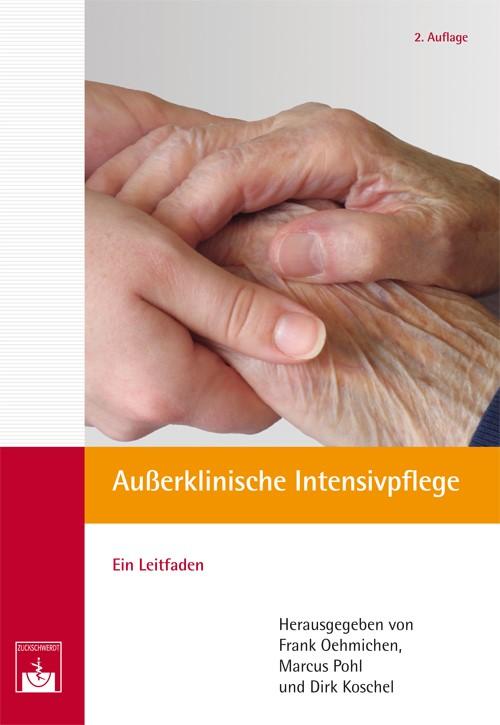 Außerklinische Intensivpflege | Oehmichen / Pohl / Koschel, 2012 | Buch (Cover)