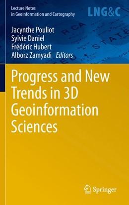 Abbildung von Pouliot / Daniel / Hubert / Zamyadi | Progress and New Trends in 3D Geoinformation Sciences | 2012