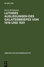 Luthers Auslegungen des Galaterbriefes von 1519 und 1531 | Bornkamm | Reprint 2012, 1963 | Buch (Cover)