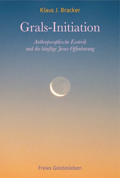 Grals-Initiation | Bracker, 2009 | Buch (Cover)
