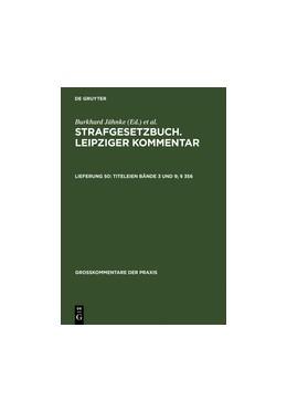 Abbildung von Strafgesetzbuch. Leipziger Kommentar, Titeleien Bände 3 und 9: § 356 | 11. Auflage. Reprint 2012 | 2006