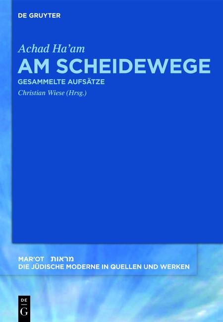 Am Scheidewege | Achad Ha'am / Wiese / Görlach, 2019 | Buch (Cover)