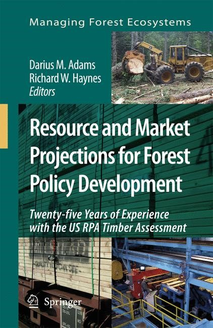 Resource and Market Projections for Forest Policy Development | Adams / Haynes, 2007 | Buch (Cover)