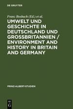 Umwelt und Geschichte in Deutschland und Großbritannien | Bosbach / Engels / Watson | Reprint 2011, 2006 | Buch (Cover)