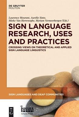 Abbildung von Meurant / Sinte / Van Herreweghe / Vermeerbergen | Sign Language Research, Uses and Practices | 2013 | Crossing Views on Theoretical ...