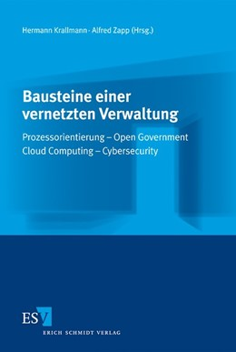 Abbildung von Krallmann / Zapp | Bausteine einer vernetzten Verwaltung | 1. Auflage 2012 | 2012 | Prozessorientierung – Open Gov...