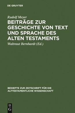 Abbildung von Meyer / Bernhardt   Beiträge zur Geschichte von Text und Sprache des Alten Testaments   Reprint 2012   1993   Gesammelte Aufsätze   209