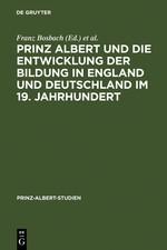 Prinz Albert und die Entwicklung der Bildung in England und Deutschland im 19. Jahrhundert | Bosbach / Filmer-Sankey / Hiery | Reprint 2011, 2000 | Buch (Cover)